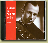 "CD ""A tribute to Math Niël"". Volodymyr Kurylenko. Bayan"